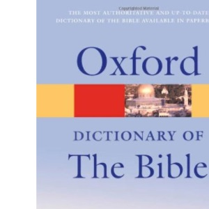 A Dictionary of the Bible (Oxford Paperback Reference)