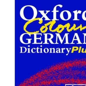 Oxford Colour German Dictionary Plus: 2/e revised