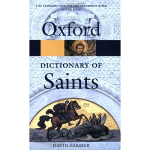 The Oxford Dictionary of Saints (Oxford Paperback Reference)