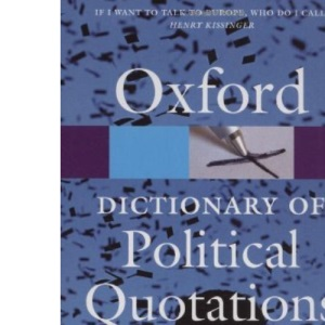 Oxford Dictionary of Political Quotations (Oxford Paperback Reference)