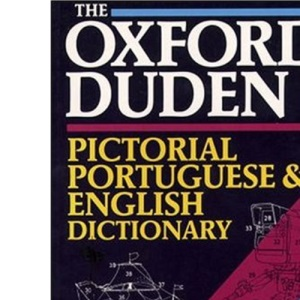 The Oxford-Duden Pictorial Portuguese and English Dictionary