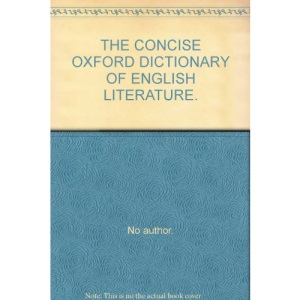 The Concise Oxford Dictionary of English Literature