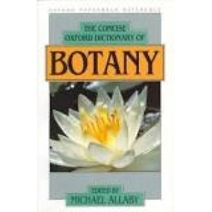The Concise Oxford Dictionary of Botany (Oxford Reference S.)