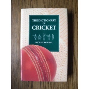 The Dictionary of Cricket