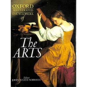 Oxford Illustrated Encyclopedia Vol 5, The Arts.: The Arts v. 5