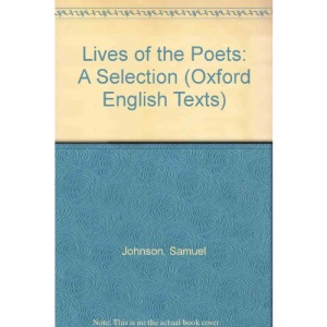 Lives of the English Poets: Selection (Oxford English Texts)