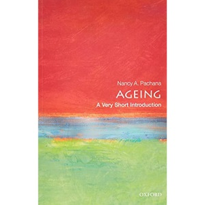 Ageing: A Very Short Introduction (Very Short Introductions)