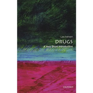 Drugs: A Very Short Introduction 2/e (Very Short Introductions)
