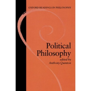 Political Philosophy (Oxford Readings in Philosophy)