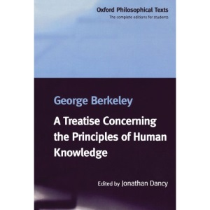 A Treatise Concerning the Principles of Human Knowledge (Oxford Philosophical Texts)