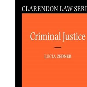 Criminal Justice (Clarendon Law Series)