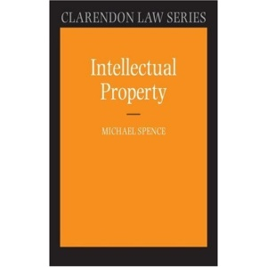 Intellectual Property (Clarendon Law Series)