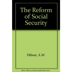The Reform of Social Security