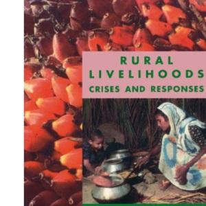 Rural Livelihoods: Crises and Responses