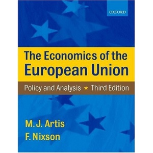 Economics of the European Union: Policy and Analysis