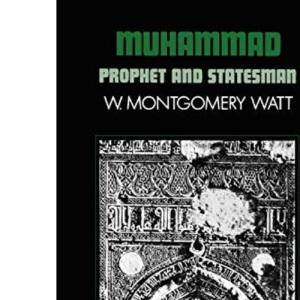 Muhammad: Prophet and Statesman (Galaxy Book, 409) (Galaxy Books)