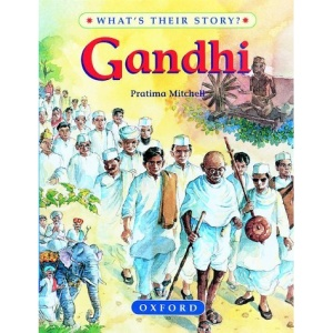 Gandhi: Father of Modern India (What's Their Story? S.)