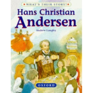 Hans Christian Andersen: The Dreamer of Fairy Tales (What's Their Story?)