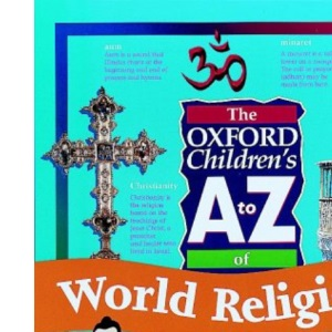 The Oxford Children's A to Z of World Religions