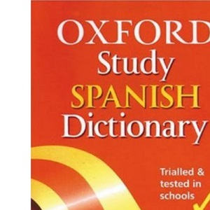 The Oxford Study Spanish Dictionary