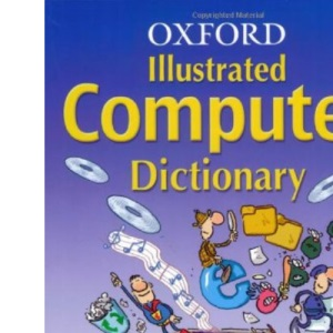 Oxford Illustrated Computer Dictionary (2006 edition)