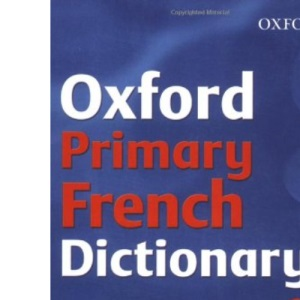 OXFORD PRIMARY FRENCH DICTIONARY