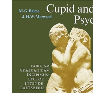 Cupid and Psyche: An adaptation of the story in `The Golden Ass' of Apuleius