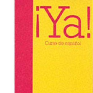 Ya!: Activity Bk Pt. 1: Curso de Espanol