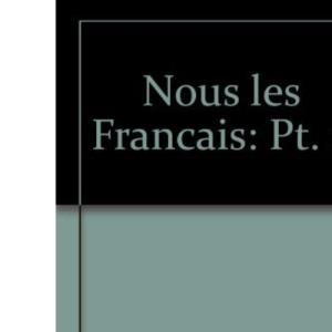 Nous Les Francais: Part. 2