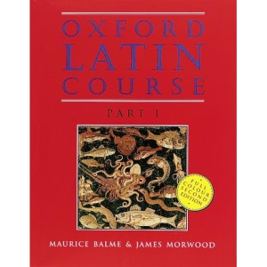 Oxford Latin Course: Part I: Student's Book: Student's Book Pt.1