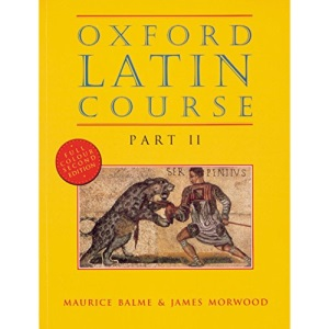 Oxford Latin Course: Part II: Student's Book: Student's Book Pt.2