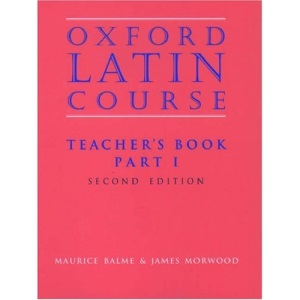 Oxford Latin Course: Part I: Teacher's Book: Teacher's Book Pt.1