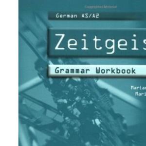 German AS /A2 - Zeitgeist: Grammar Workbook: