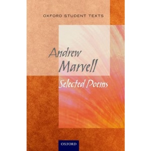 Oxford Student Texts: Marvell: Selected Poems (New Oxford Student Texts)