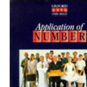 Application of Number (Oxford GNVQ Core Skills S)