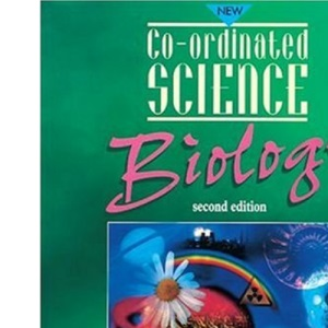 Co-ordinated Science: Biology