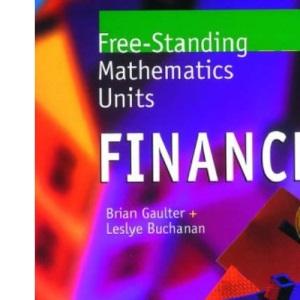 Free Standing Mathematics Units: Finance: Finance Bk.1