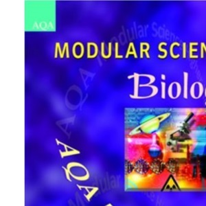 AQA Modular Science: Biology: Higher Tier (Modular Science for AQA)