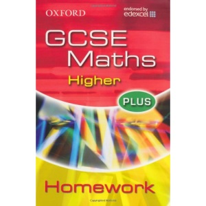 Oxford GCSE Maths for Edexcel: Higher Plus Homework Book