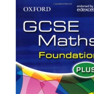 Oxford GCSE Maths for Edexcel: Foundation Plus Homework Book