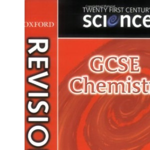 Twenty First Century Science: GCSE Chemistry Revision Guide (Gcse 21st Century Science)