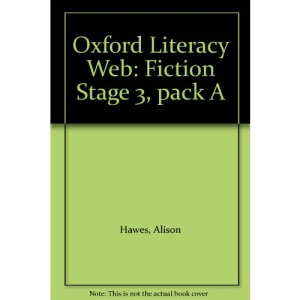 Oxford Literacy Web: Fiction Stage 3, pack A