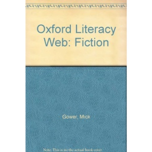 Oxford Literacy Web: Fiction (Oxford literacy web. Fiction, Year 5/Primary 6)