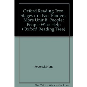 Oxford Reading Tree: Stages 1-11: Fact Finders: More Unit B: People: People Who Help