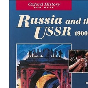 Russia and the USSR, 1900-1995 (Oxford History for GCSE)