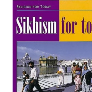 Sikhism for Today (Religion for Today)