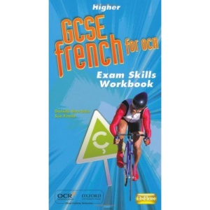 GCSE French for OCR Exam Skills Workbook Higher: Higher Exam Skills Workbook and CD-ROM