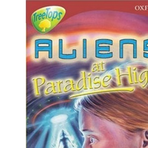 Oxford Reading Tree: Stage 15: TreeTops: Aliens at Paradise High