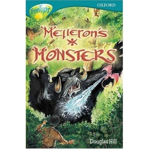 Oxford Reading Tree: Stage 16: TreeTops: Melleron's Monsters: Melleron's Monsters