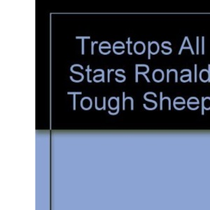 Oxford Reading Tree: TreeTops All Stars: Ronald The Tough Sheep: Blue